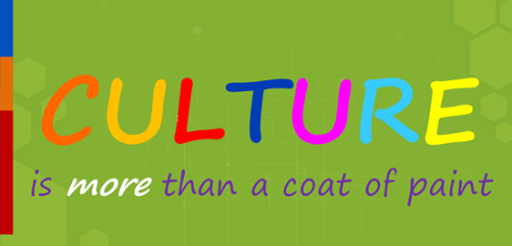 Culture is more than a coat of paint